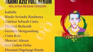 Gambar cover Album full Fahmi Aziz (version Reggae) nostalgia Reggae