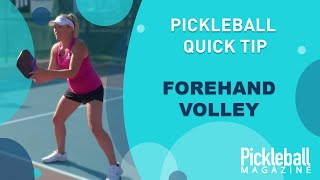 Pickleball Quick Tip: Forehand Volley