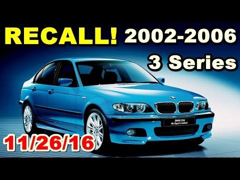 2002-2006 BMW 3 Series RECALL! RECENT!
