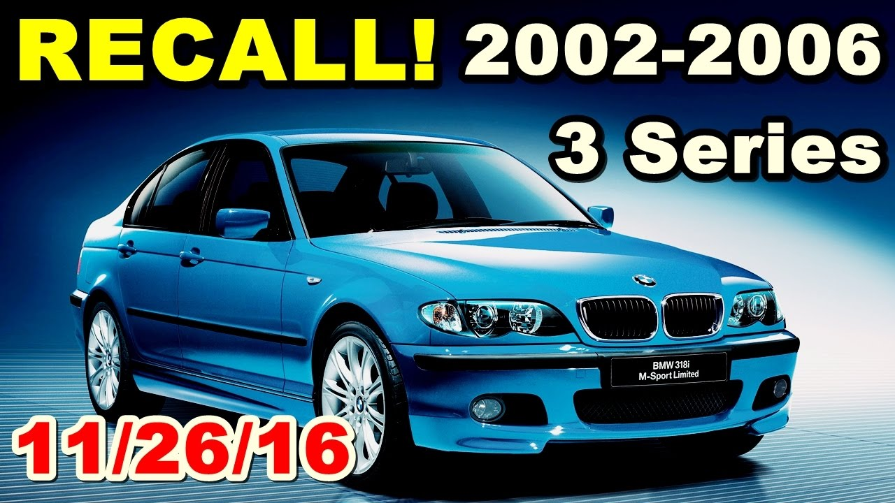 2002 2006 Bmw 3 Series Recall Recent