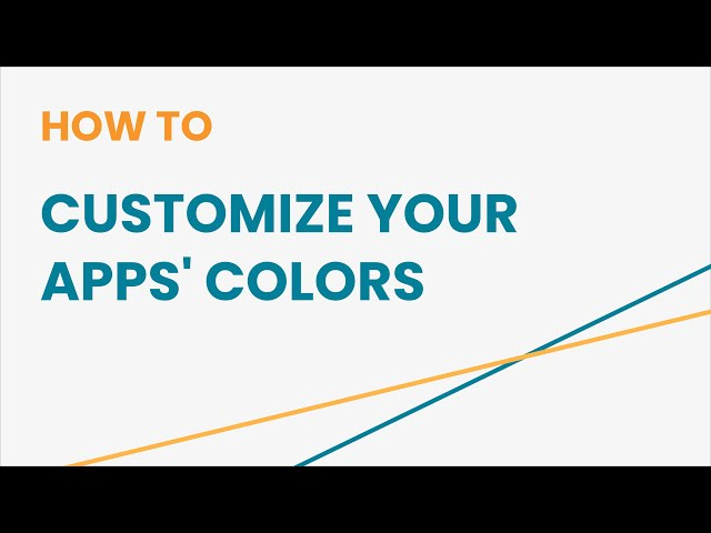 How to Customize Your Apps' Colors