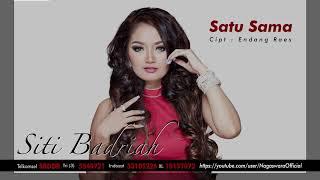 Gambar cover Siti Badriah - Satu Sama (Official Audio Video)