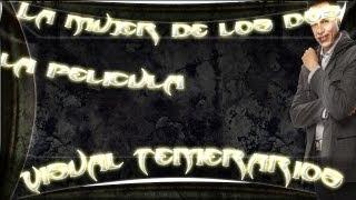 Repeat youtube video Los Temerarios La Mujer De Los Dos Pelicula Completa