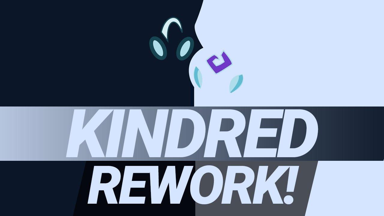 KINDRED REWORK!
