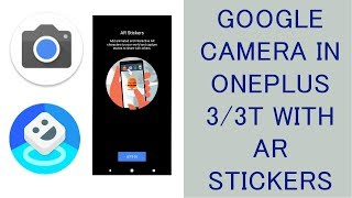 google camera app II AR stickers in oneplus 3/3t