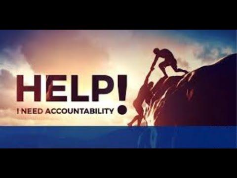 I Need Help With Accountability!!