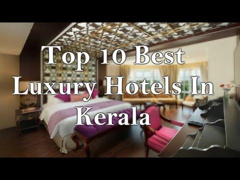 Top 10 Best Luxurious Hotels In Kerala