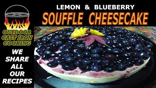 Camp Oven Lemon Souffle Cheesecake With Blueberry Topping