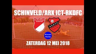 Samenvatting Schinveld/ARX ICT-RKDFC 12-05-2018