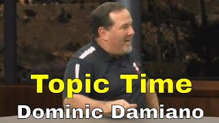 Topic Time - Dominic
