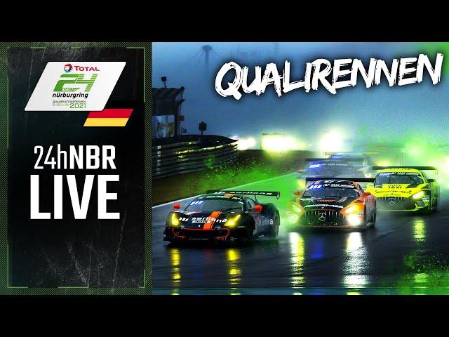 RE-LIVE | ADAC 24h-Qualifikationsrennen 2021 Nürburgring | Deutsch