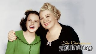 Judy Garland and The Outrageous Sophie Tucker (Exclusive Clip)
