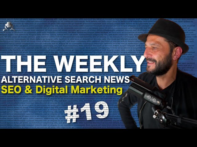 The Future of Google Search and 12 more Alt. SEO News #19