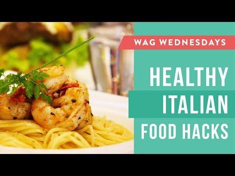 Healthy Italian Food Hacks