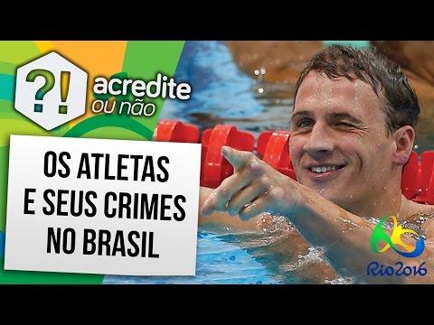 5 ATLETAS QUE ACHARAM QUE COMETER CRIME NO BRASIL ERA FÁCIL