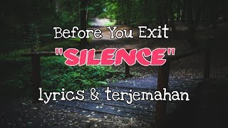 Before You Exit - Silence (lyrics & terjemahan)