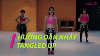 Hướng dẫn nhảy bài Tangled Up | Tango | Zumba Fitness Vietnam | Lazum3 | Nhảy Zumba |