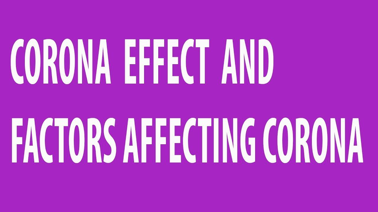 What is Corona effect ?