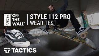 Vans Style 112 Skate Shoes Wear Test