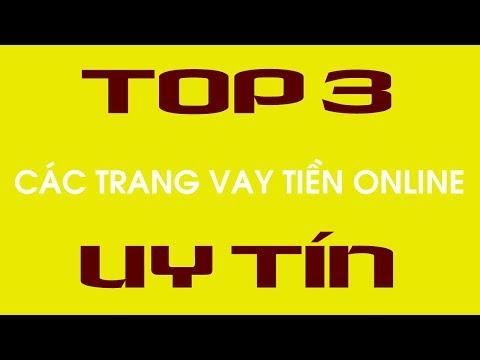 Top 3 Các Trang Vay Tiền Online Uy Tín Nhất 2019
