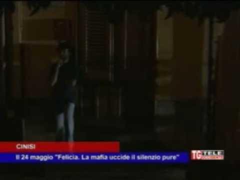 Il 24 Maggio La Prima A Cinisi Felicia La Mafia Uccide