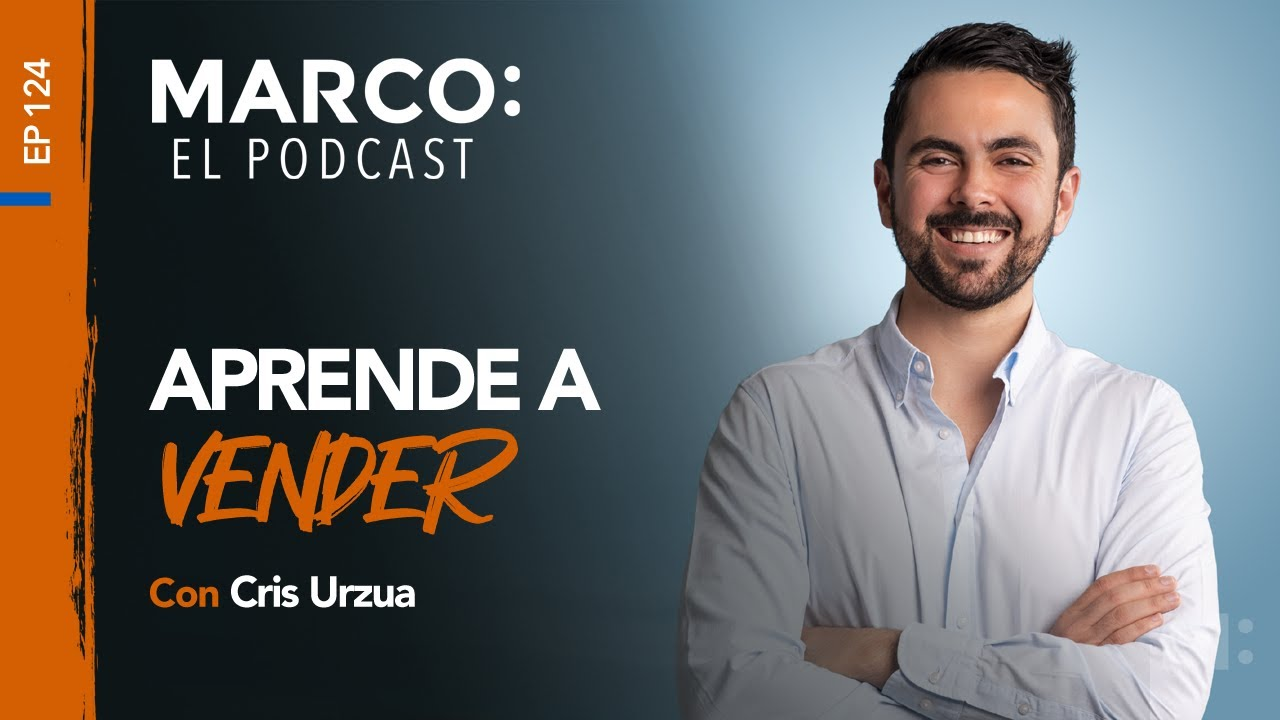 Download 124: Aprende a vender, con Cris Urzua