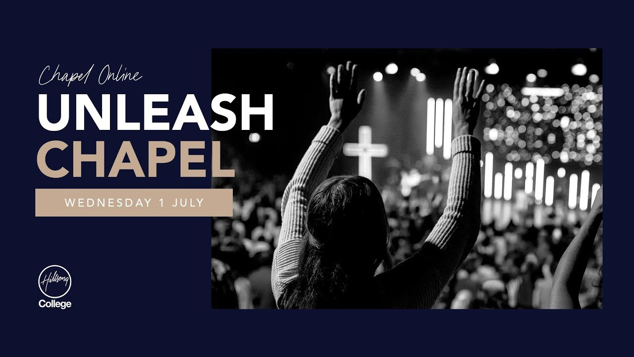 Hillsong College Chapel - 01 July 2020