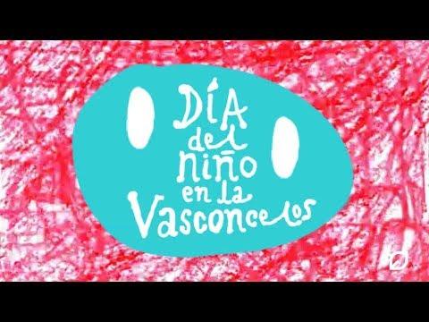 Promo Día del niño en la Vasconcelos 2018