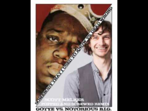 Gotye Vs B.I.G. - Somebody That I Used To Know Vs Dead Wrong (Scott Melker Popped Screwed Remix)