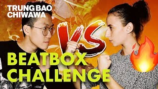 My Girlfriend Can Beatbox Better Than Me 😱 | Beatbox Challenge - Trung Bao & Chiwawa