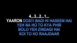 Yaaron Dosti Badi Hi Haseen Hai Karaoke Yaaron |True Friendship Song