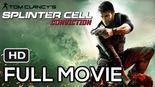 SPLINTER CELL: CONVICTION - FULL MOVIE [HD] - Full Game Walkthrough (Realistic Difficulty)