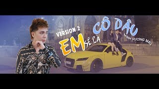 Em Sẽ Là Cô Dâu Remix - Minh Vương M4U | OFFICIAL MV