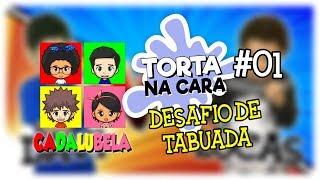 Desafio de Tabuada - Torta na Cara #01