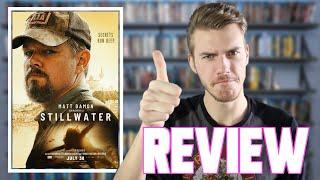 Stillwater (2021) - Movie Review