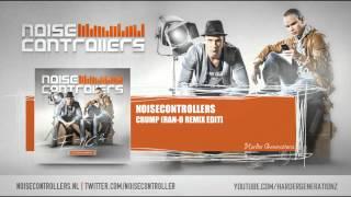 Noisecontrollers - Crump (Ran-D Remix Edit) [HQ + HD E=NC2]