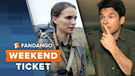Now In Theaters: Annihilation, Game Night, Every Day | Weekend Ticket - Продолжительность: 66 секунд