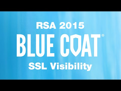 RSA 2015 SSL Visibility Appliance Blue Coat Best Encrypted Traffic Management Security Solution