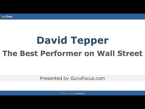 David Tepper - The Best Performer on Wall Street