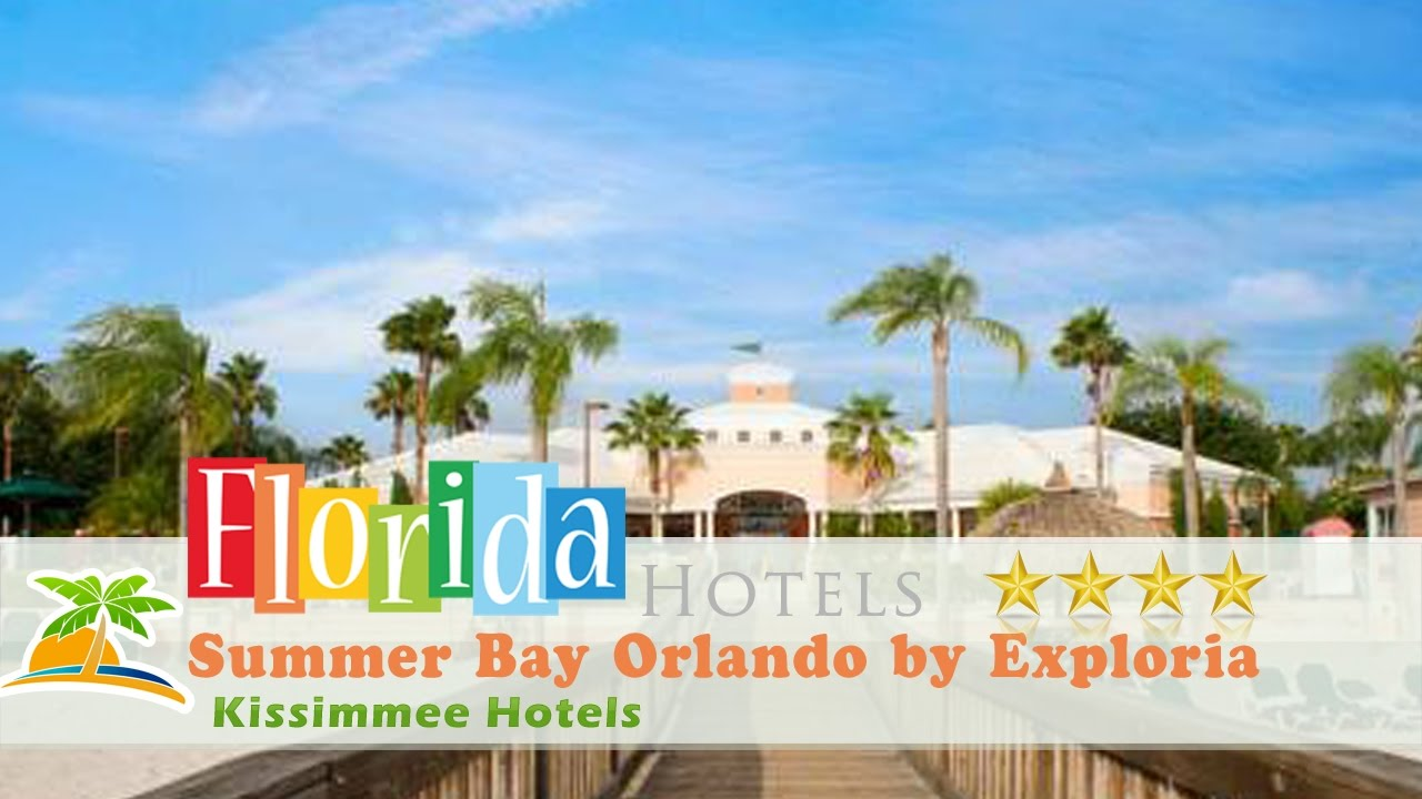Summer Bay Orlando By Exploria Resorts Kissimmee Hotels Florida