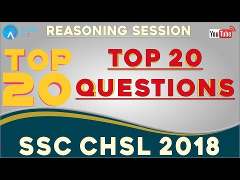 Top 20 Questions For SSC CHSL 2018 | Reasoning | Online Coaching For SSC CHSL