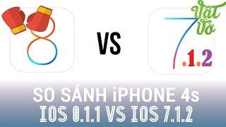 [Review dạo] iPhone 4s iOS 8.1.1 so sánh tốc độ iOS 7.1.2