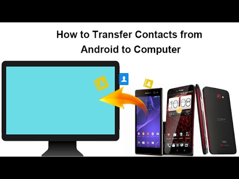 how to move contacts from android to iphone how to transfer contacts from android to computer 1247