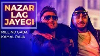Akeli Na Bazaar Jaya Karo Nazar Lag Jayegi video | lyrics | millind Gaba song | Rogers Bollywood