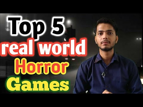Top 5 real world horror games || Chaudhary tips ||