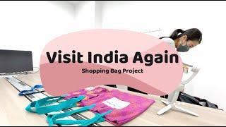 "Vol.4 ""Visit India Again"" Shopping Bag Project by Rangorie×Drishtee×Anjali Tour"