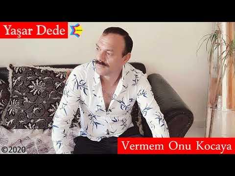 Yaşar Dede - Vermem Onu Kocaya (Official Audio)