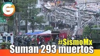 Suman 293 muertos #SismoMx #FuerzaMéxico