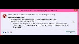 error attach database sql server مشكلة تظهرعنداضافة قاعدة بيانات للسيكوال