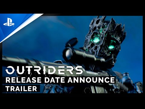 Outriders - Release Date Announcement | PS4, PS5